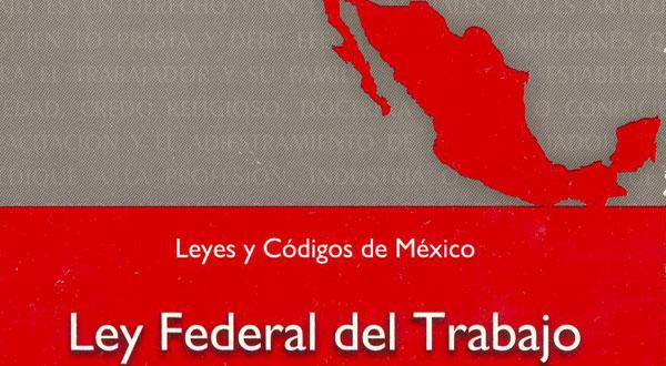Ley-Federal-del-Trabajo-2011