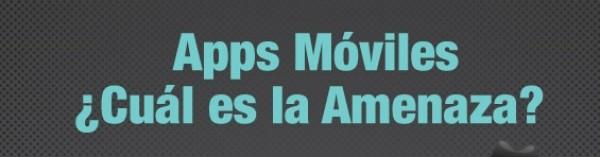 Apps Móviles-Cuál es la Amenaza (22Ago12)