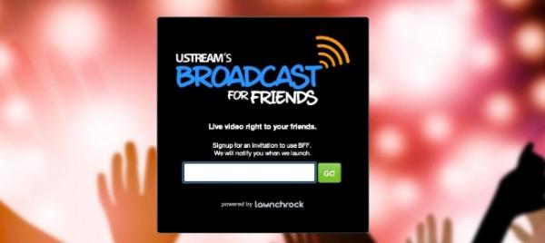 broadcastforfriends