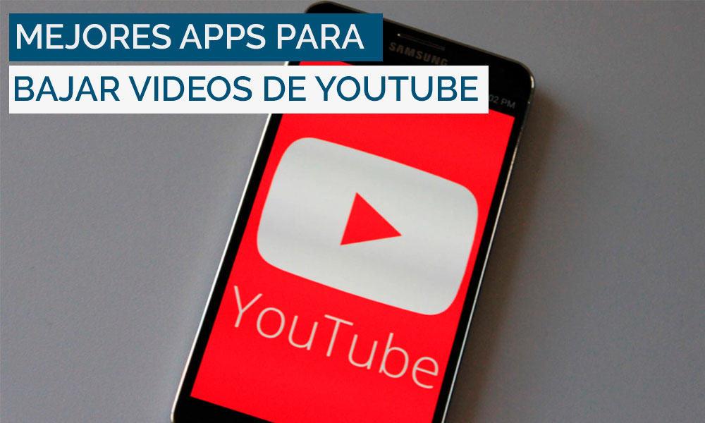mejores-apps-descargar-videos-youtube-android