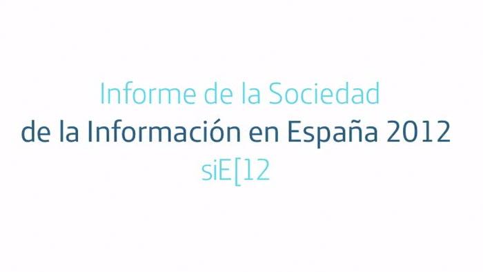Informe de la Sociedad de la Información en España 2012