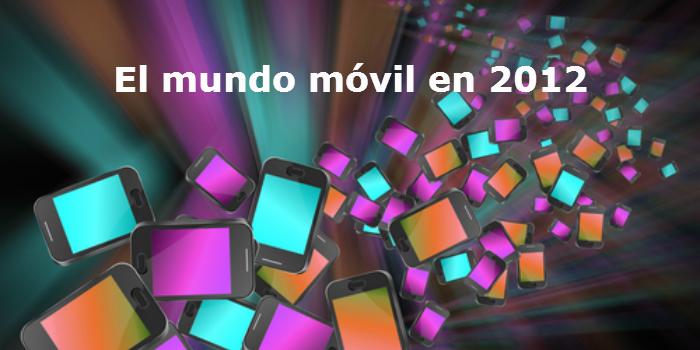 Mundo móvil en 2012