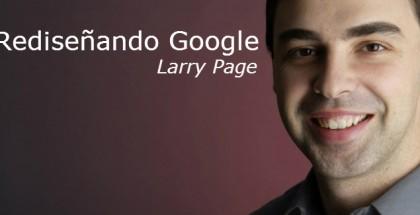 Rediseñando Google Larry Page_4