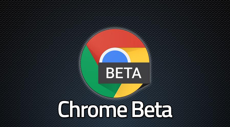 Chrome Beta