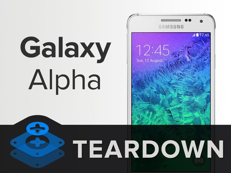 Galaxy alpha tear down