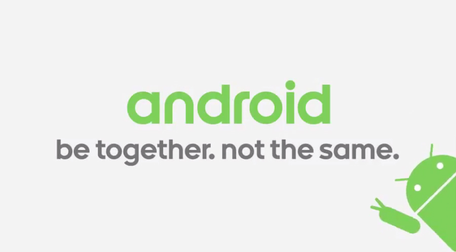 Android: Be together. Not the same.