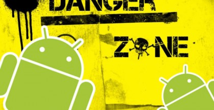 Android danger zone