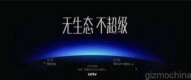 El 14 de abril conoceremos todos los detalles de lo que LeTV prepara