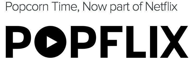 popflix-netflix-compra-poprcorn-time