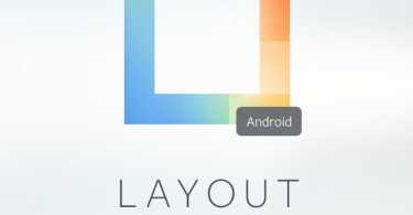 Después de un par de meses, Layout por fin llega a Android