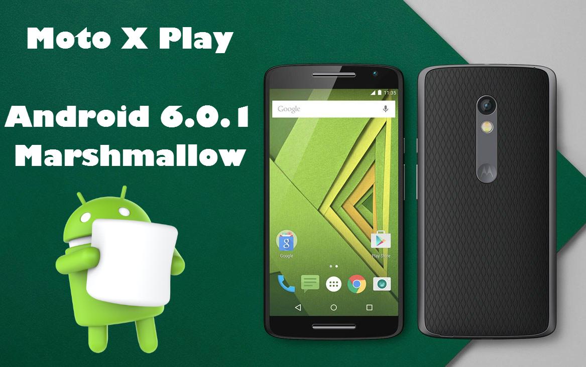 Moto X Play recibe Android 6.0.1