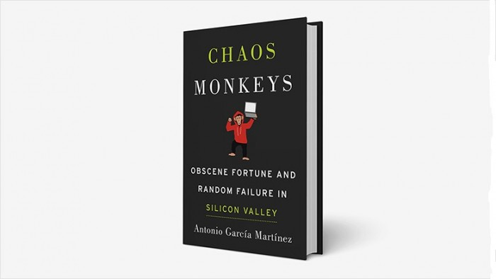 Chaos Monkeys Obscene Fortune and Random Failure in Silicon Valley