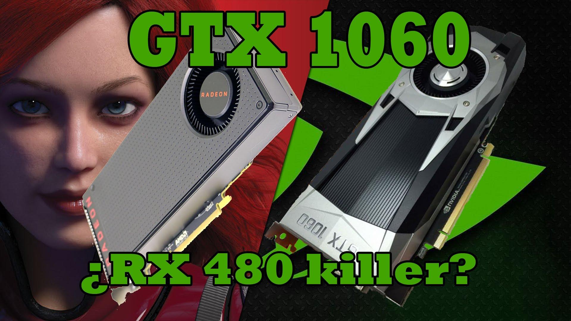 GTX 1060 vs RX 480 ¿Quien ganará?
