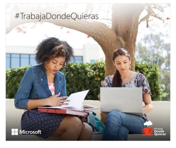 Campaña Microsoft Trabaja Donde Quieras