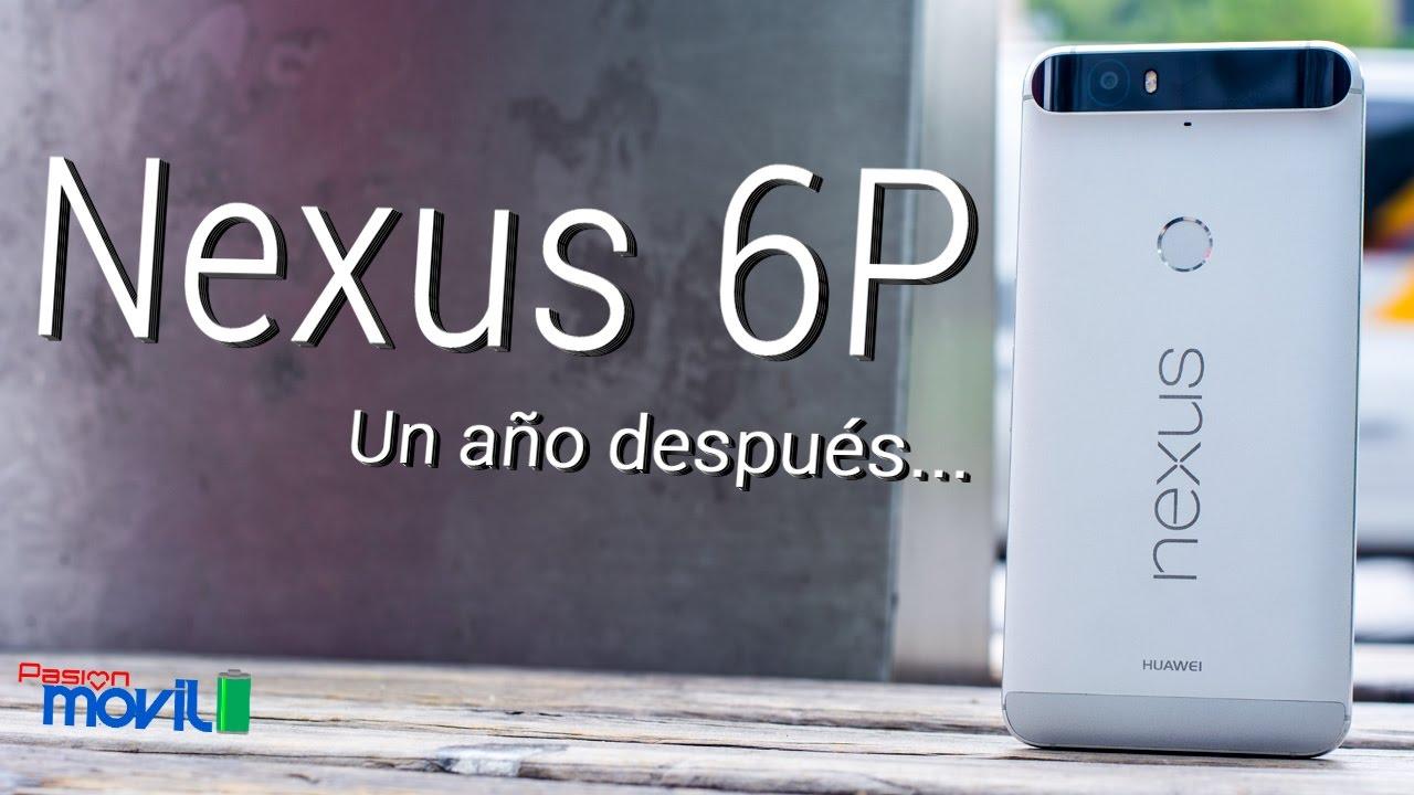 Si, Nexus 6P todavía está a la altura