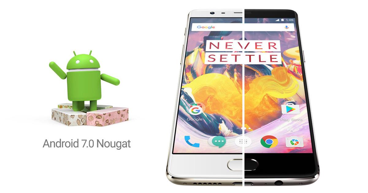Nougat está cerca del OnePlus 3 y OnePlus 3T