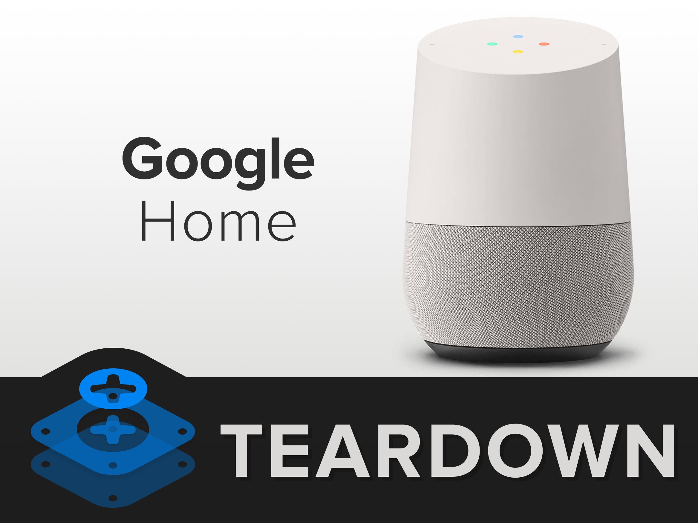 Conoce el desarmado del Google Home
