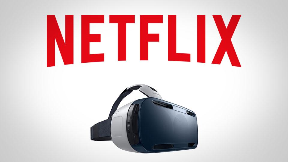 Netflix estrena aplicación para Realidad Virtual