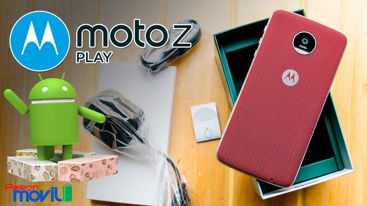 Moto Z Play ya podrá gozar de Nougat oficialmente