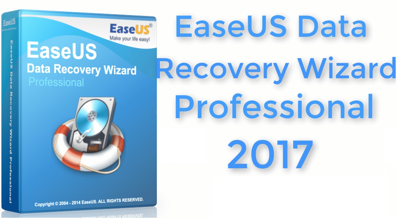 EaseUS Data Recovery Wizard Professional 2017