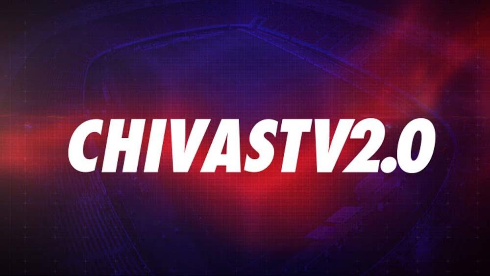 Chivas TV 2.0 ya es una realidad