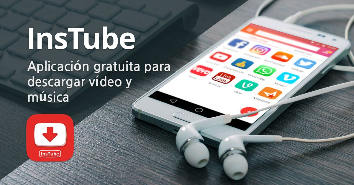 Te presentamos InsTube para Android