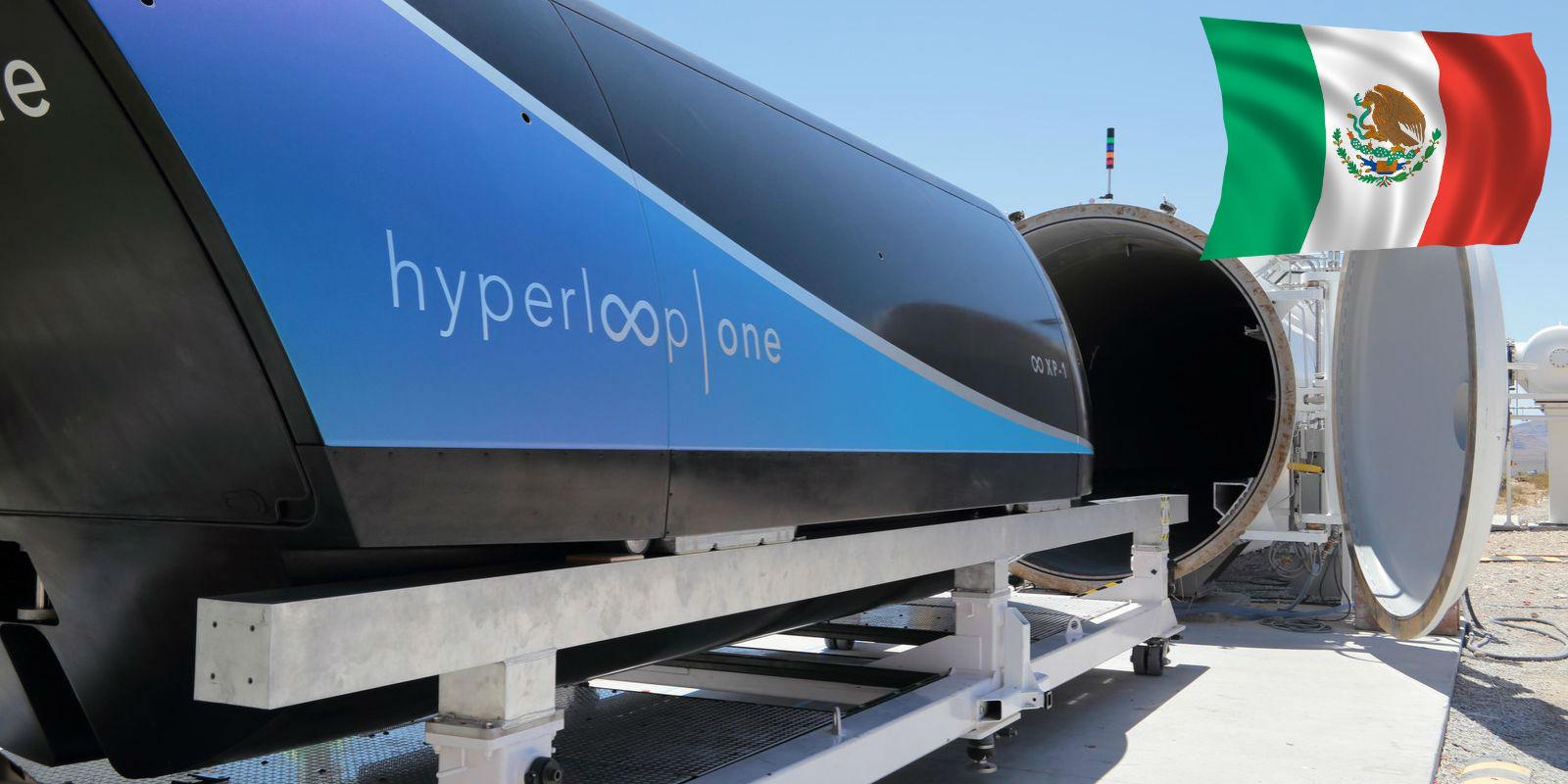Hyperloop One llegará a México